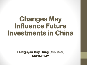 Changes May Influence Future Investments in China Le Nguyen Duy Hung (