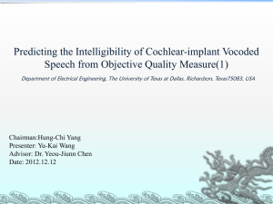 Predicting the Intelligibility of Cochlear-implant Vocoded Speech from Objective Quality Measure(1)