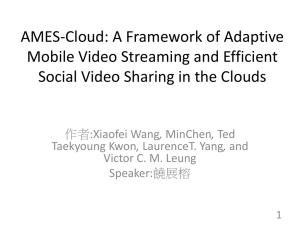 AMES-Cloud: A Framework of Adaptive Mobile Video Streaming and Efficient