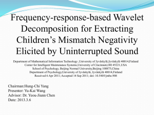 Frequency-response-based Wavelet Decomposition for Extracting Children's Mismatch Negativity Elicited by Uninterrupted Sound