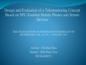 Design and Evaluation of a Telemonitoring Concept Devices
