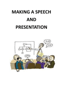 MAKING A SPEECH AND PRESENTATION