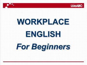 WORKPLACE ENGLISH For Beginners
