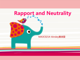 Rapport and Neutrality MA3C0214-Ainsley黃琪雯