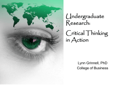 Undergraduate Research: Critical Thinking in Action