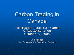 Carbon Trading in Canada Conservation Agriculture Carbon Offset Consultation