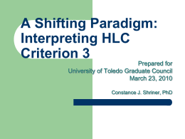 A Shifting Paradigm: Interpreting HLC Criterion 3 Prepared for