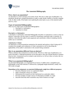The Annotated Bibliography First, what is an annotation?