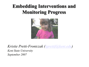 Embedding Interventions and Monitoring Progress Kristie Pretti-Frontczak ( )