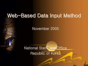 Web-Based Data Input Method November 2005 National Statistical Office Republic of Korea