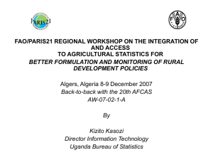 FAO/PARIS21 REGIONAL WORKSHOP ON THE INTEGRATION OF AND ACCESS