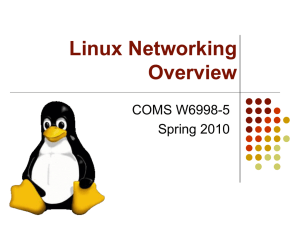 Linux Networking Overview COMS W6998-5 Spring 2010