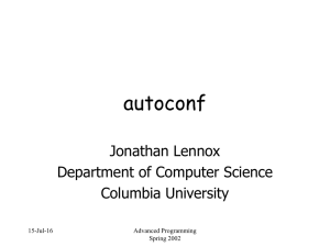 autoconf Jonathan Lennox Department of Computer Science Columbia University