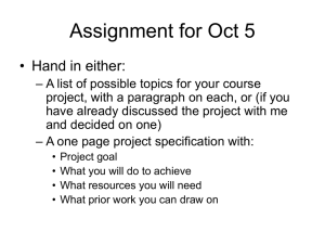 Assignment for Oct 5 • Hand in either: