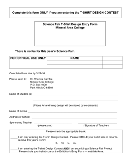Complete this form ONLY if you are entering the T-SHIRT... Science Fair T-Shirt Design Entry Form