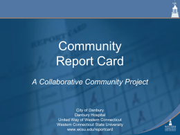 Community Report Card A Collaborative Community Project