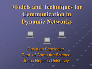 Models and Techniques for Communication in Dynamic Networks Christian Scheideler