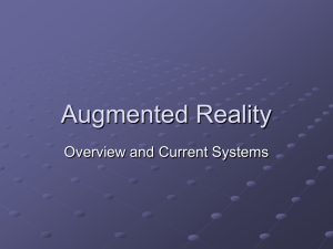 Augmented Reality Overview and Current Systems