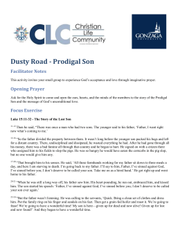 Dusty Road - Prodigal Son Facilitator Notes
