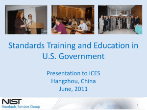 Standards Training and Education in U.S. Government Presentation to ICES Hangzhou, China