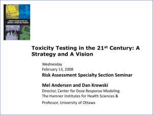 Toxicity Testing in the 21 Century: A Strategy and A Vision