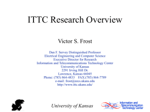 ITTC Research Overview Victor S. Frost