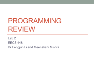 PROGRAMMING REVIEW Lab 2 EECS 448