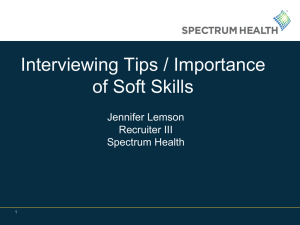 Interviewing Tips / Importance of Soft Skills Jennifer Lemson Recruiter III