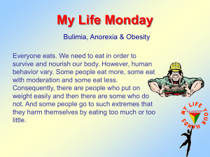 My Life Monday Bulimia, Anorexia & Obesity