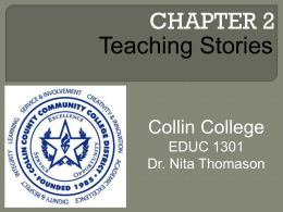 CHAPTER 2 Teaching Stories Collin College EDUC 1301