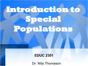 Introduction to Special Populations EDUC 2301