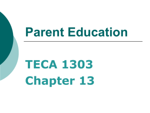 Parent Education TECA 1303 Chapter 13