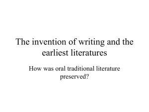 The invention of writing and the earliest literatures preserved?