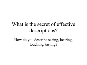 What is the secret of effective descriptions? touching, tasting?