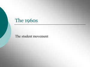 The 1960s The student movement