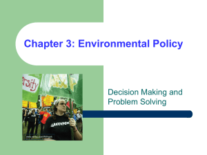 Chapter 3: Environmental Policy Decision Making and Problem Solving www.aw-bc.com/Withgott