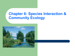 Chapter 6: Species Interaction & Community Ecology www.aw-bc.com/Withgott