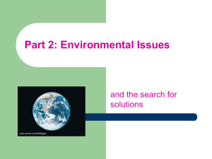 Part 2: Environmental Issues and the search for solutions www.aw-bc.com/Withgott