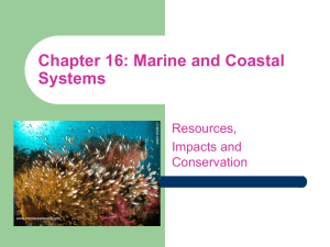 Chapter 16: Marine and Coastal Systems Resources, Impacts and