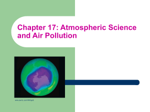 Chapter 17: Atmospheric Science and Air Pollution www.aw-bc.com/Withgott