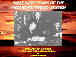 FIRST FIFTY YEARS OF THE ANTARCTIC TREATY SYSTEM P A