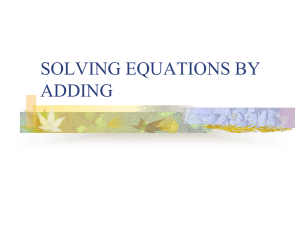 SOLVING EQUATIONS BY ADDING
