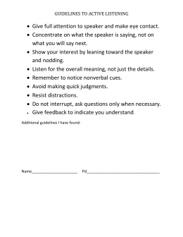 Speaker Evaluation Form.  Give Full Attention To Speaker And Make Eye  Contact.