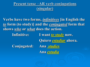 Present tense –AR verb conjugations (singular) infinitives who