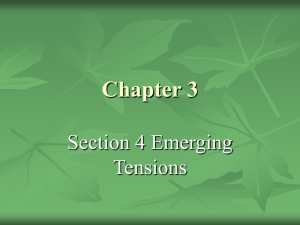 Chapter 3 Section 4 Emerging Tensions