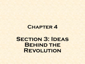 Section 3: Ideas Behind the Revolution Chapter 4