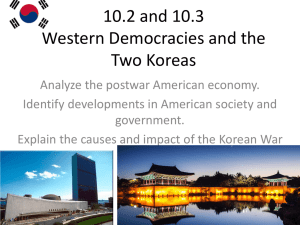 10.2 and 10.3 Western Democracies and the Two Koreas