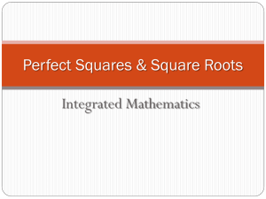 Integrated Mathematics Perfect Squares & Square Roots