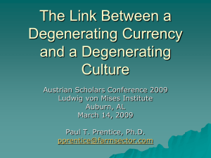 The Link Between a Degenerating Currency and a Degenerating Culture