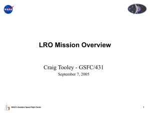 LRO Mission Overview Craig Tooley - GSFC/431 September 7, 2005 1